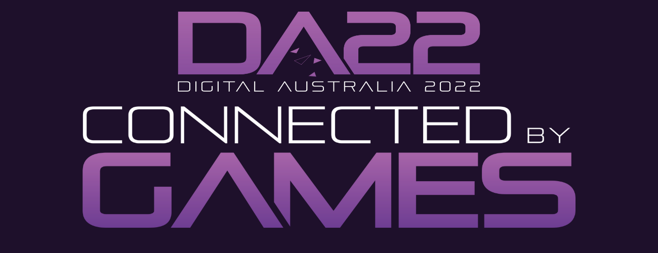 Digital Australia 2022 - Connected by Games