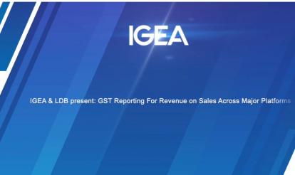 IGEA & LDB present: GST Reporting For Revenue on Sales Across Major Platforms