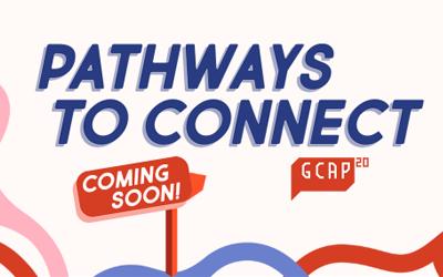 GCAP20 Pathways to Connect